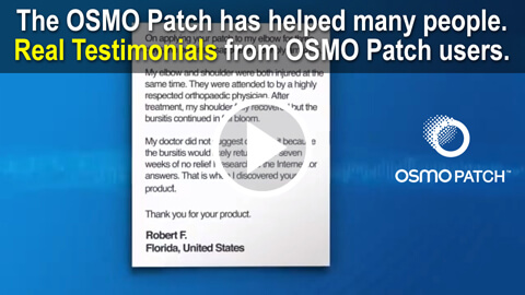 Real Testimonials by real users of the OSMO Patch